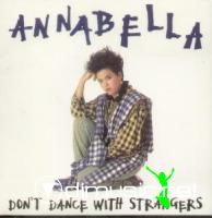 Annabella - Don't Dance With Strangers - Single 7'' - 1985
