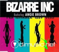 Bizarre Inc feat. Angie Brown - I'm Gonna Get You [Maxi Single 1992]