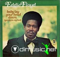 Eddie Floyd - Baby Lay Your Head Down (1973)