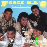 Force M.D.'s - Chillin'   1985