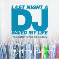 Various - Last Night A DJ Saved My Life(2 Editions) (2000-2007)