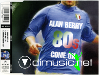 Alan Berry - Come On