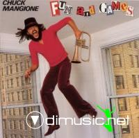 Chuck Mangione - Fun And Games  - 1979