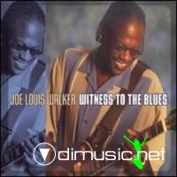 Joe Louis Walker - Witness To The Blues (2008)