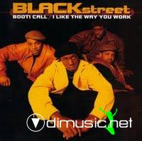 Blackstreet - Booti Call / I Like The Way You Work -1994