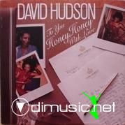 David Hudson - To U Honey With Love - 1980