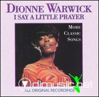 Dionne Warwick - I Say a little Prayer: More Classic Songs