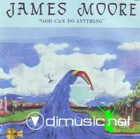 JAMES MOORE -  God Can Do Anything 1985