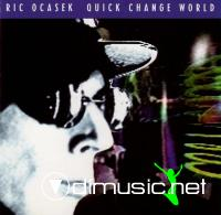 Ric Ocasek - Quick Change World - 1993