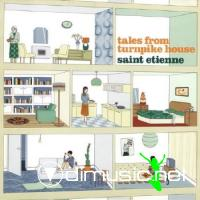 Saint Etienne-Tales From Turnpike House [2006]