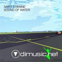 Saint Etienne-Sound Of Water [2000]