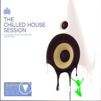 Ministry Of Sound - The Chilled House Session