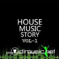 House Music Story Vol.1