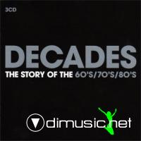VA - Decades: The Story Of The 60's, 70's & 80's (3 CDs)