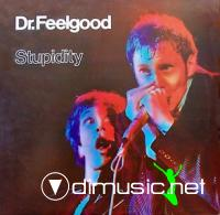 Dr. Feelgood - Stupidity 1975