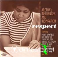 V.A. - Respect: Aretha's Influences and Inspiration