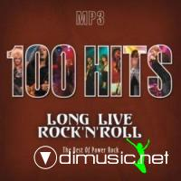 100 Hits : Long Live Rock`n`Roll