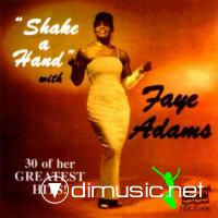 FAYE ADAMS - 30 GREATEST HITS ! - SHAKE A HAND