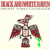 Archie James Cavanaugh and it's called Black And White Raven   1980