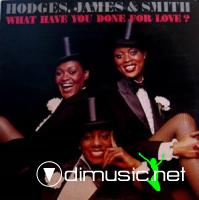 HODGES JAMES & SMITH What have you done for love