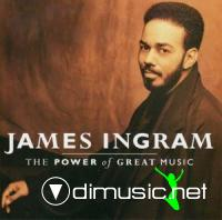 JAMES INGRAM The power of great music