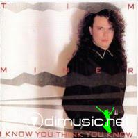 Tim Miner - I Know You Think You Know (Vinyl, LP, Album)
