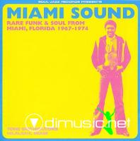 MIAMI SOUND Rare fuk & soul from miami , florida