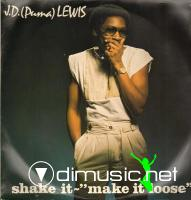 J.D. (Puma) Lewis - Shake It - Make It Loose (1984)
