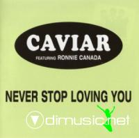 Caviar Never Stop Loving You 1982 Funk featuring
