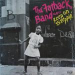Fatback band - Keep On Steppin' - 1974