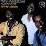 The Impressions - Check Out Your Mind - 1970