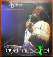 Jerry Butler - It All Comes Out In My Sing - 1978