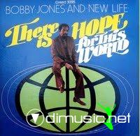 Bobby Jones And New Life - There Is Hope For This World (1979)