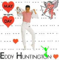 Eddy Huntington - May Day  - Single 12'' - 1988