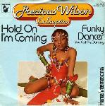 Precious Wilson - 12 Inches - Hold On I'm Coming/Funky Dancer (You Got Me Dancing)