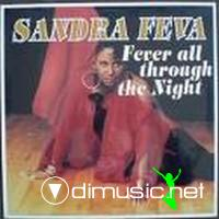 SANDRA FEVA - 1987 -  fever all through the night