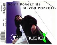 Silver Pozzoli - Don't Forget Me (CD, Maxi-Single) (1994)
