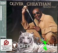 Oliver Cheatham - Stand For Love / 2002