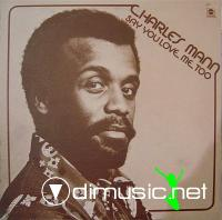 Charles Mann - Say You Love Me Too (LP) 1973