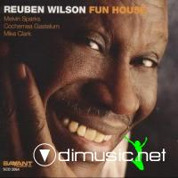 Reuben Wilson - Fun House ** 2005