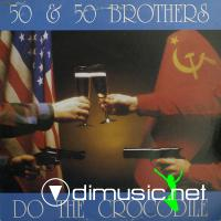50 & 50 Brothers - Do The Crocodile - Single 12'' - 1989