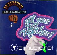 Hunt's Determination Get Your Act Together  1978