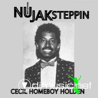 CECIL HOMEBOY HOLDEN - NU JAK STEPPIN 1983 / CD 2007