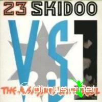 23 Skidoo Vs. Assassins With Soul - 23 Skidoo Vs. The Assassins With Soul - Single 12'' - 1986