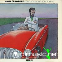 Hank Crawford - Don't You Worry 'Bout A Thing (Vinyl, LP) 1974