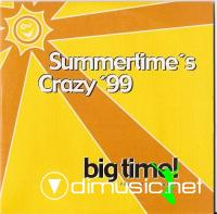 Big Time! Feat. Real James - Summertime's Crazy '99 - Maxi - 1999
