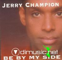 Jerry Champion - Be By My Side (1984)