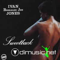 Ivan Boogaloo Joe' Jones - Sweetback   1975