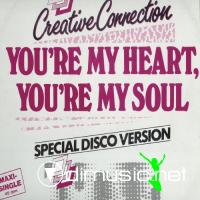 Creative Connection - You're My Heart, You're My Soul (Special Disco Version) - Single 12'' - 1985