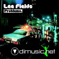 Lee Fields - Problems - 1973